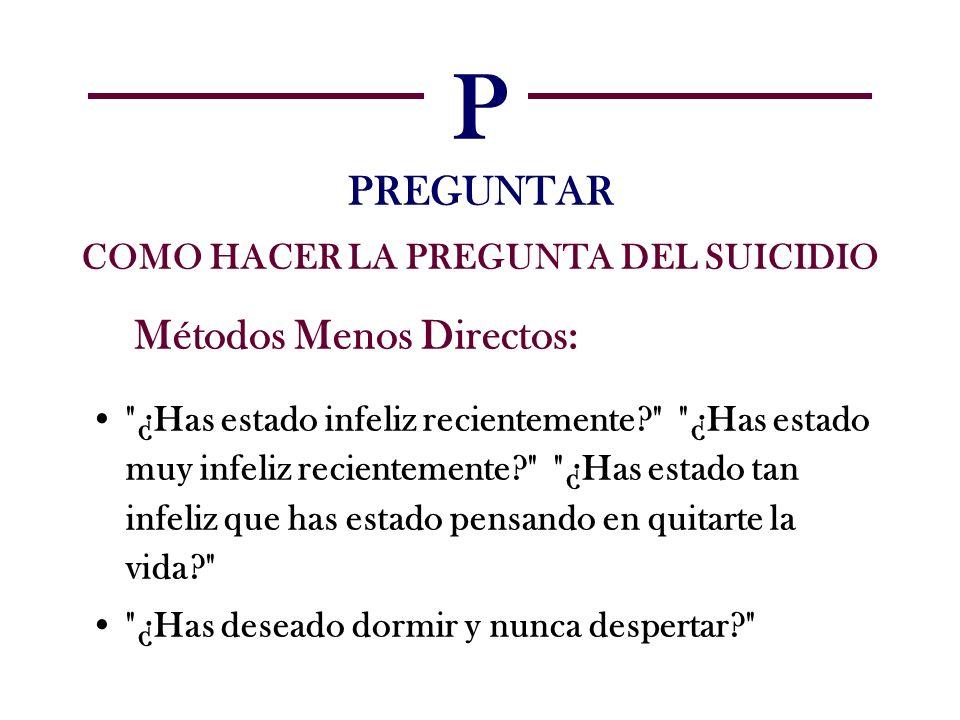 P PREGUNTAR COMO HACER LA PREGUNTA DEL SUICIDIO