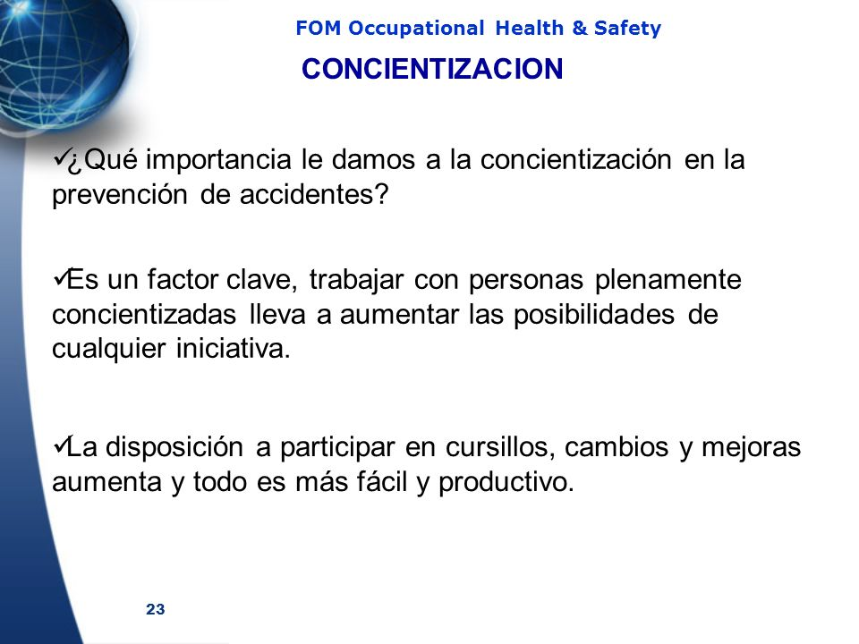 CONCIENTIZACION ¿Qué importancia le damos a la concientización en la prevención de accidentes