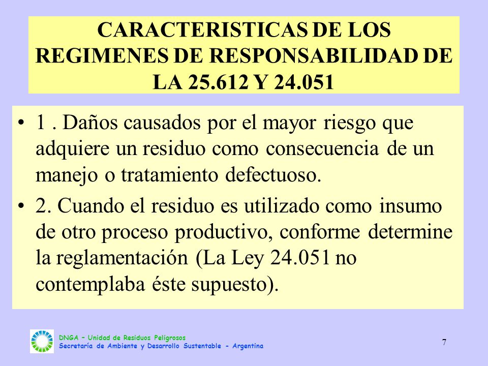 CARACTERISTICAS DE LOS REGIMENES DE RESPONSABILIDAD DE LA 25. 612 Y 24
