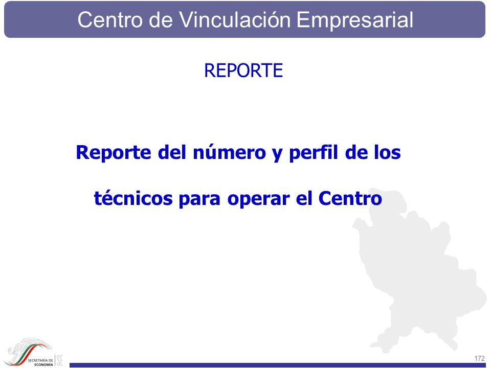 Reporte del número y perfil de los técnicos para operar el Centro