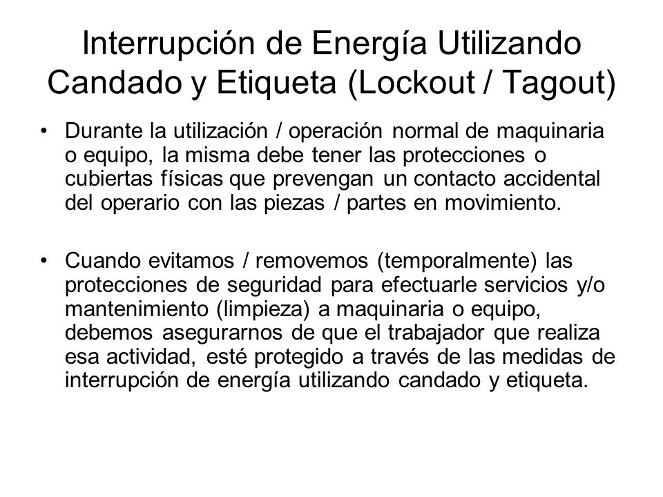 Interrupción de Energía Utilizando Candado y Etiqueta (Lockout / Tagout)