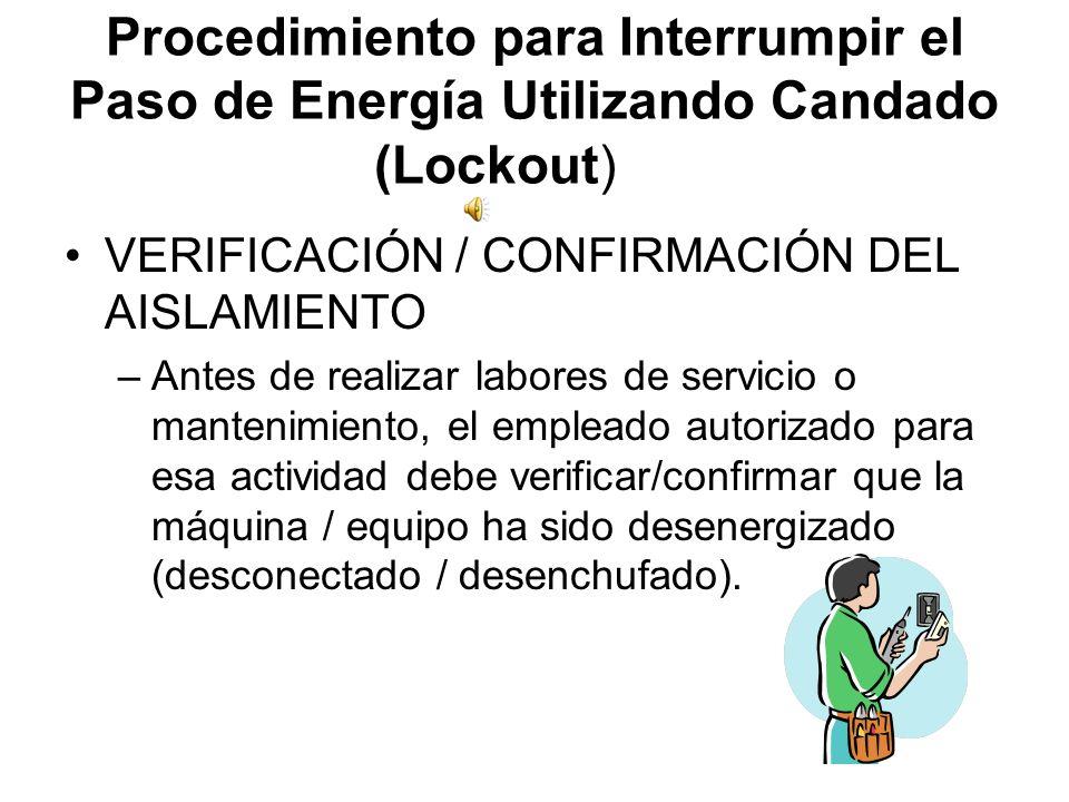 Procedimiento para Interrumpir el Paso de Energía Utilizando Candado (Lockout)