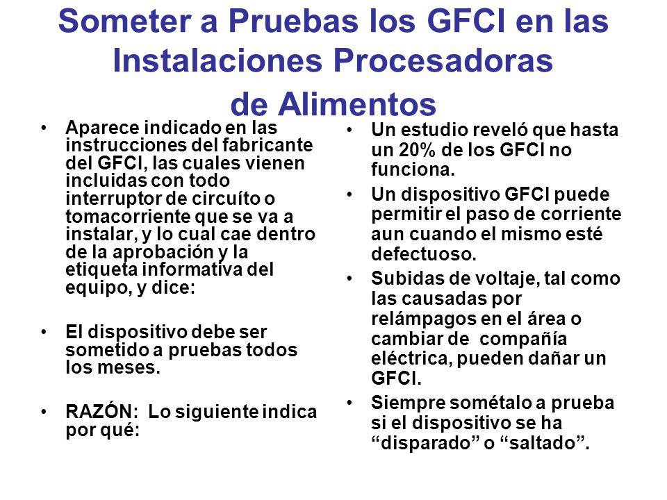 Someter a Pruebas los GFCI en las Instalaciones Procesadoras de Alimentos