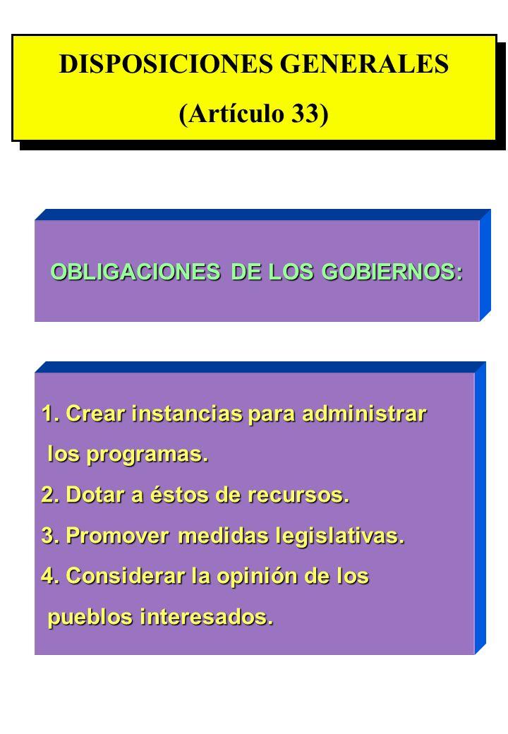 DISPOSICIONES GENERALES OBLIGACIONES DE LOS GOBIERNOS: