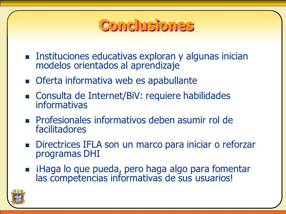 Conclusiones Instituciones educativas exploran y algunas inician modelos orientados al aprendizaje.