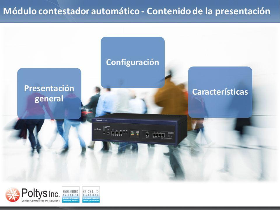 Módulo contestador automático - Contenido de la presentación