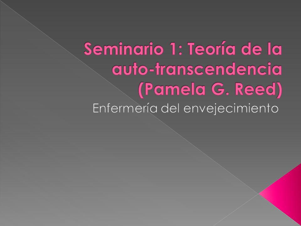 Seminario 1: Teoría de la auto-transcendencia (Pamela G. Reed)