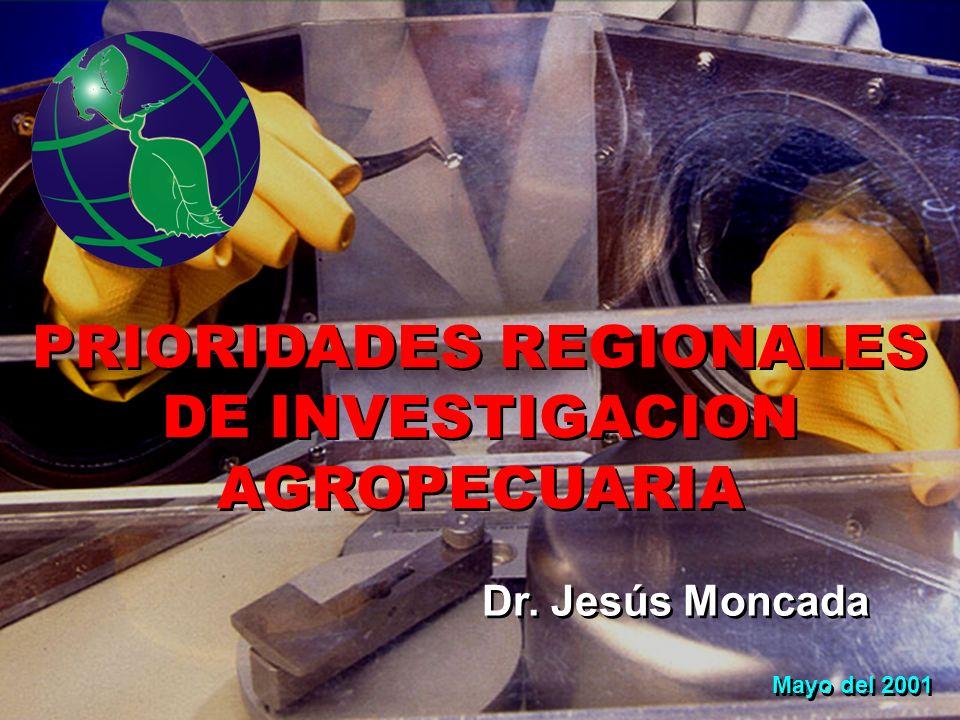 PRIORIDADES REGIONALES DE INVESTIGACION AGROPECUARIA