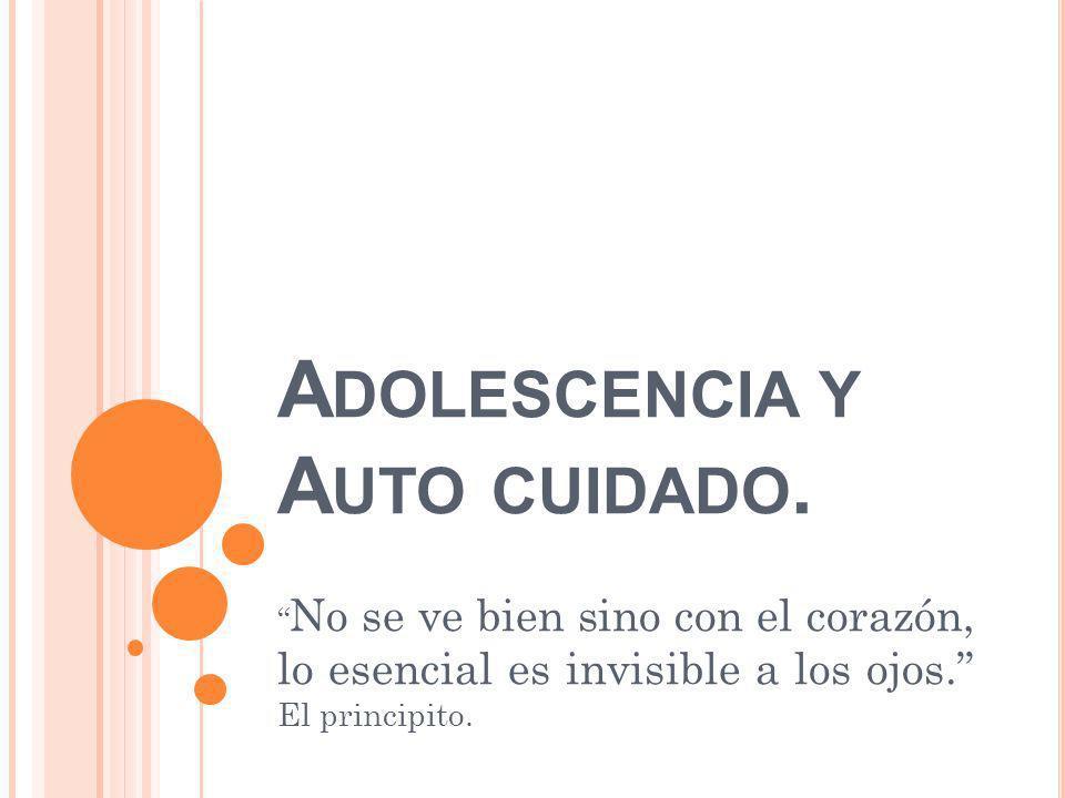 Adolescencia y Auto cuidado.