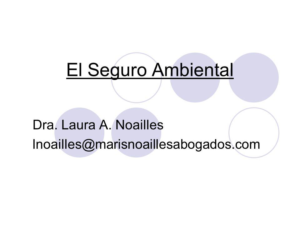 Dra. Laura A. Noailles lnoailles@marisnoaillesabogados.com