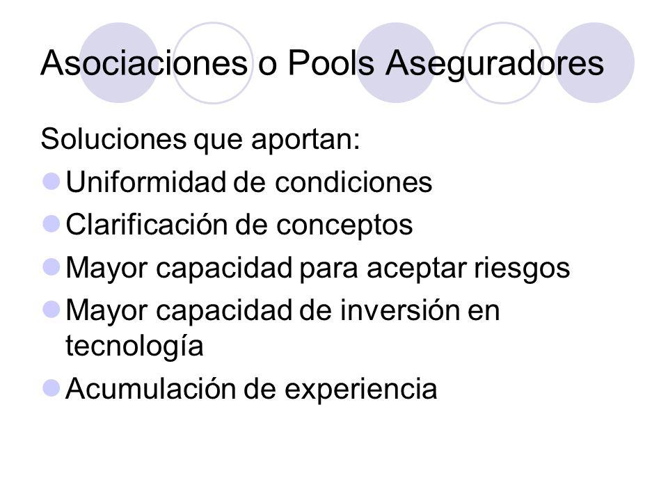Asociaciones o Pools Aseguradores
