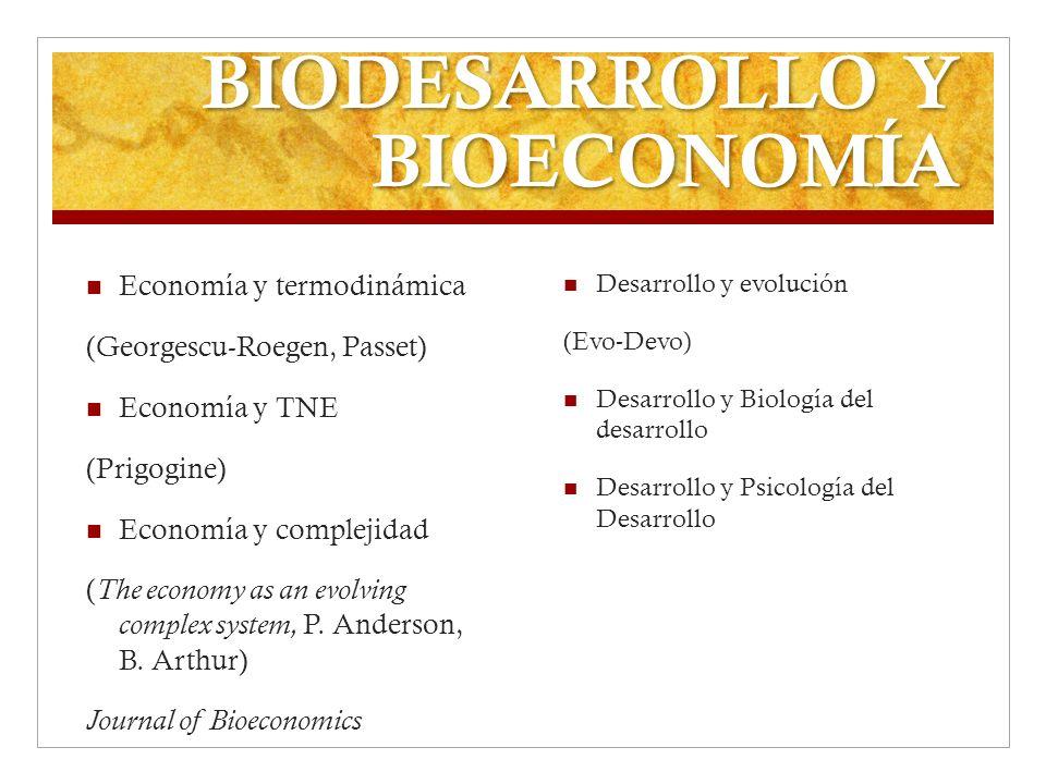 BIODESARROLLO Y BIOECONOMÍA