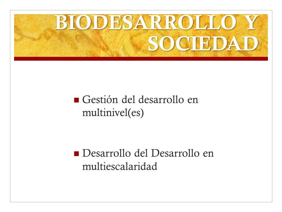 BIODESARROLLO Y SOCIEDAD