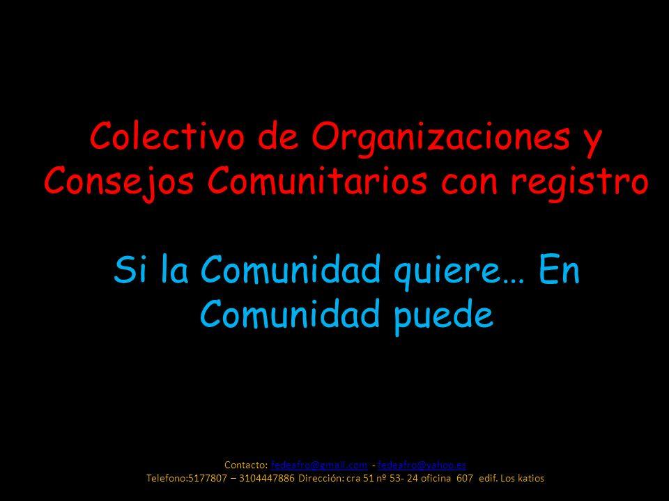 Colectivo de Organizaciones y Consejos Comunitarios con registro