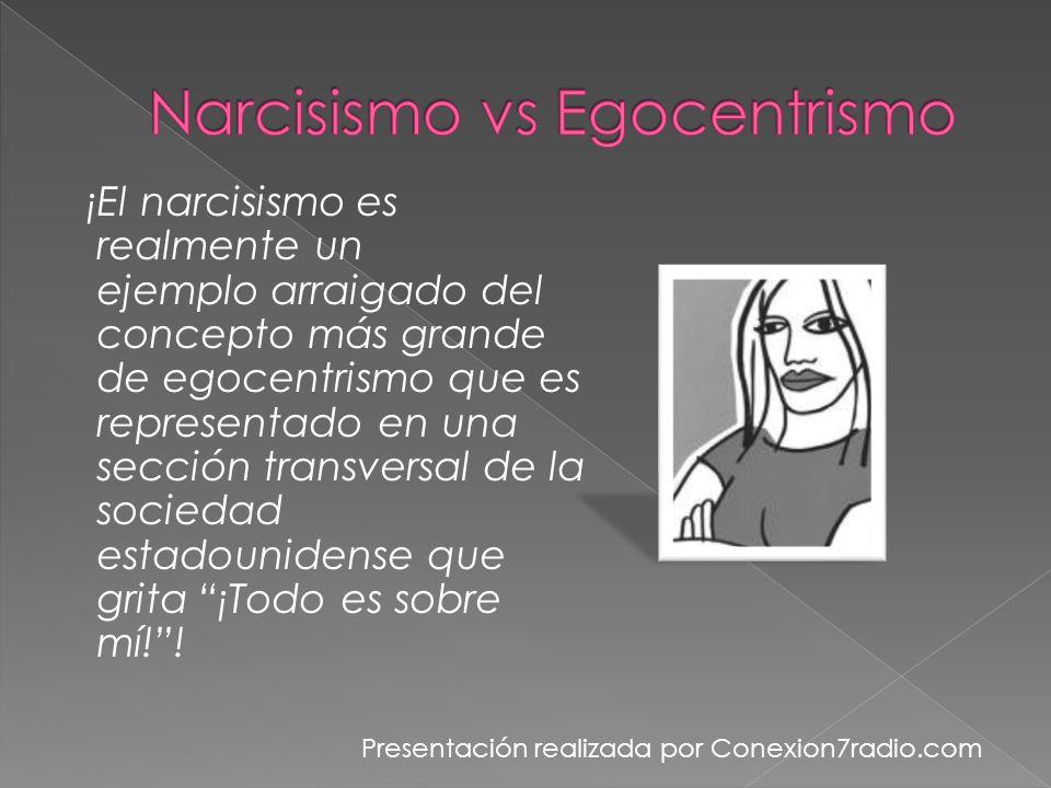Narcisismo vs Egocentrismo