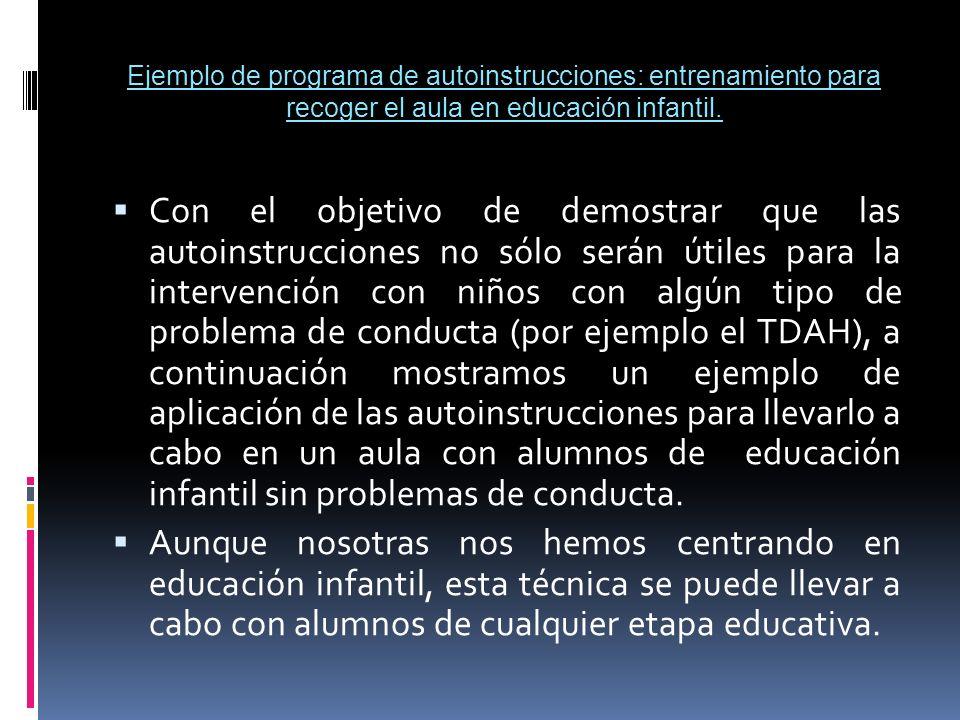 Ejemplo de programa de autoinstrucciones: entrenamiento para recoger el aula en educación infantil.