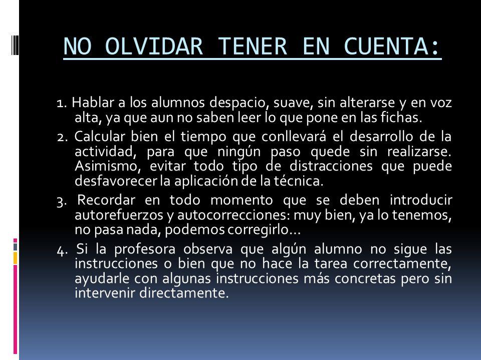 NO OLVIDAR TENER EN CUENTA: