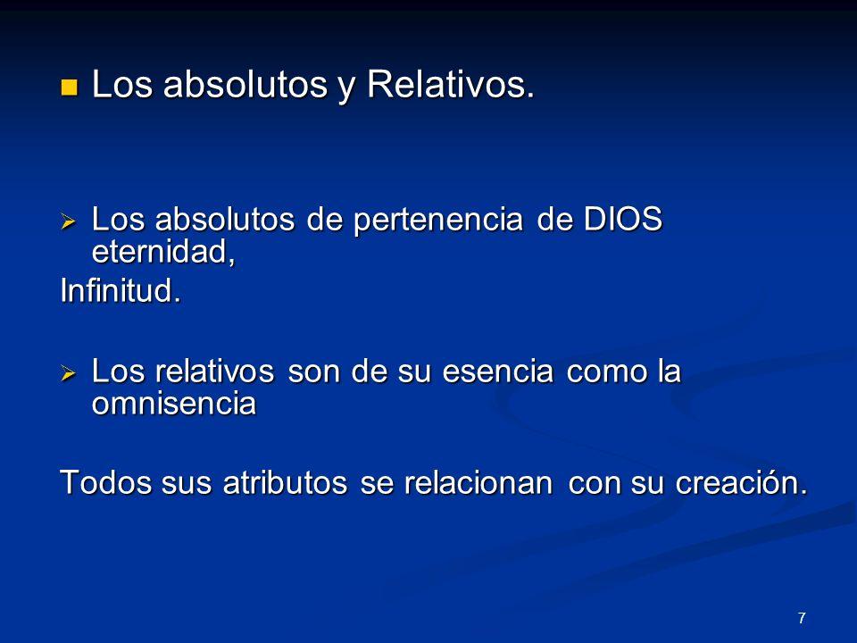 Los absolutos y Relativos.