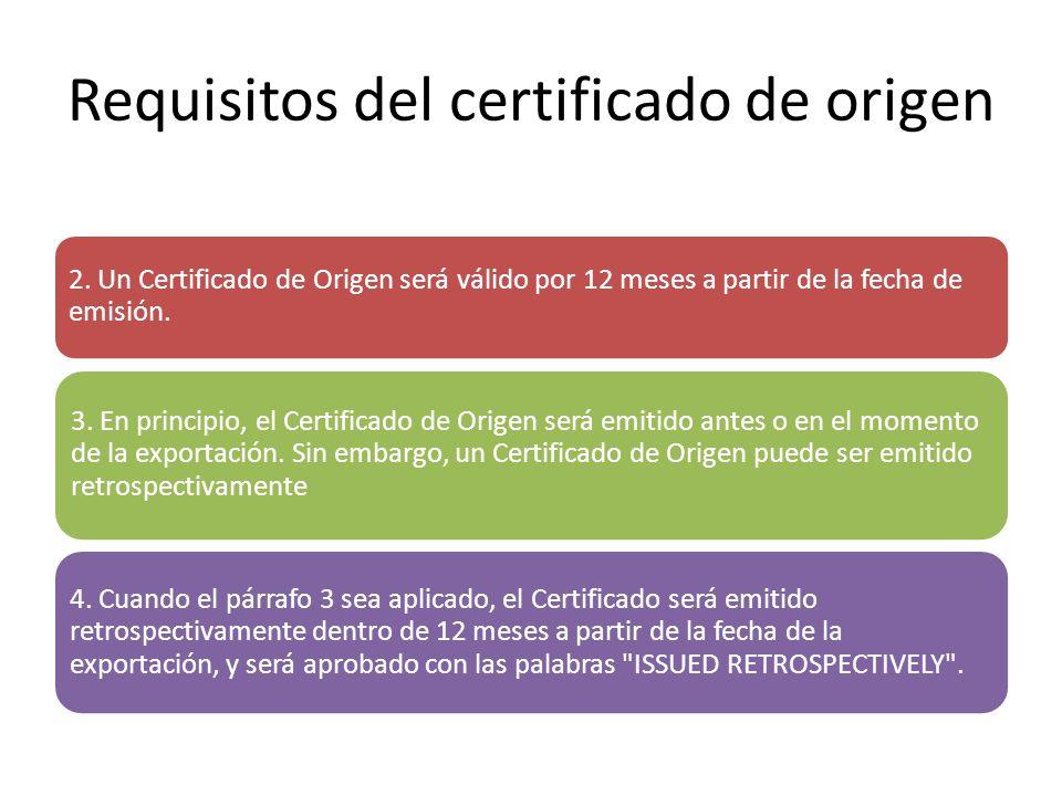 Requisitos del certificado de origen