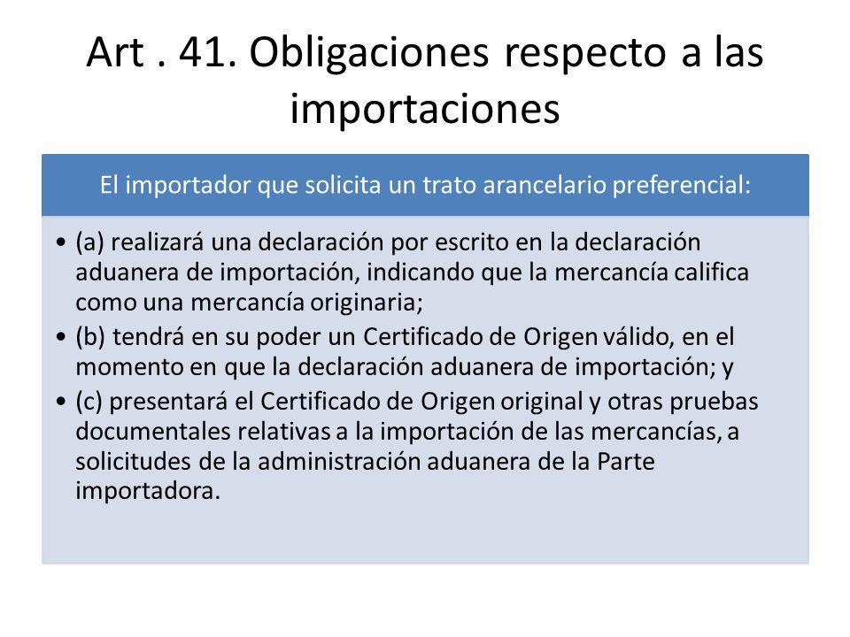 Art . 41. Obligaciones respecto a las importaciones