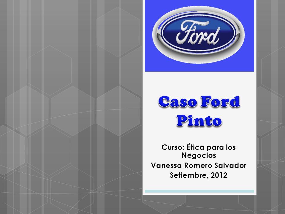 Curso: Ética para los Negocios Vanessa Romero Salvador Setiembre, 2012