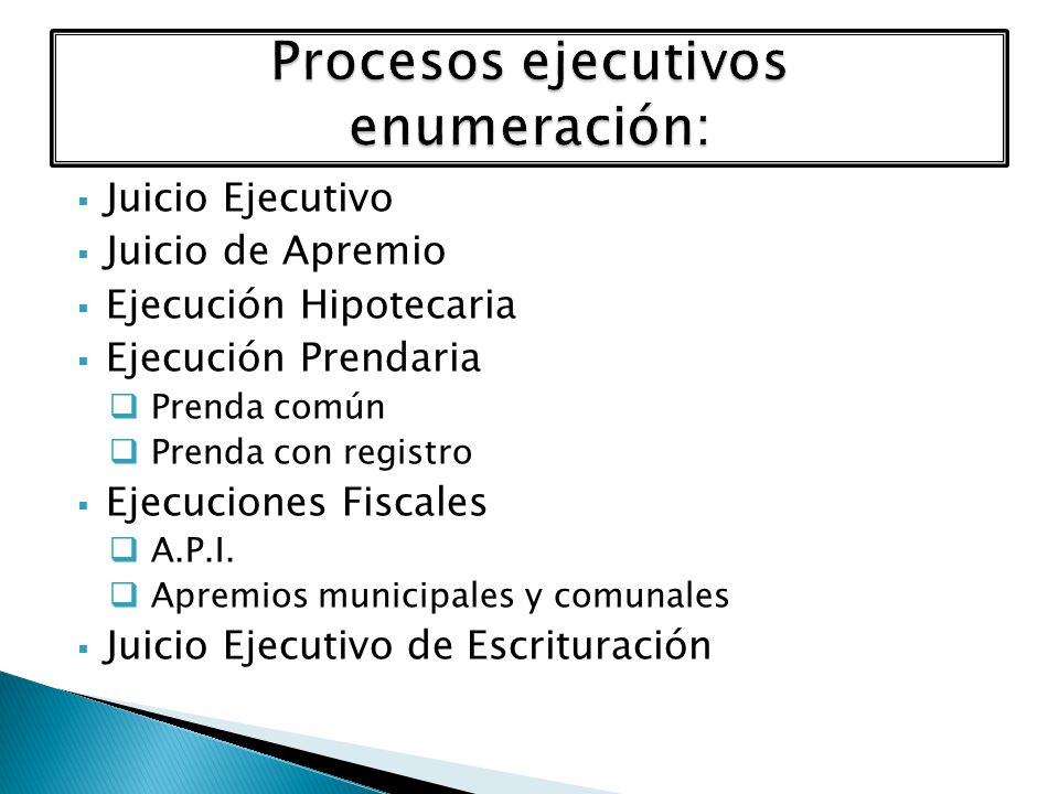 Procesos ejecutivos enumeración: