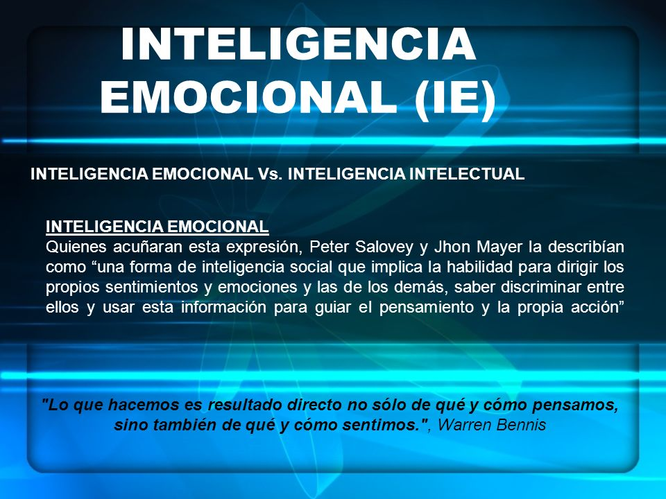 INTELIGENCIA EMOCIONAL (IE)