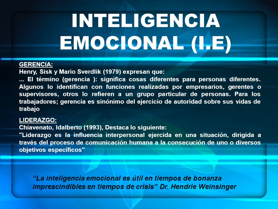 INTELIGENCIA EMOCIONAL (I.E)