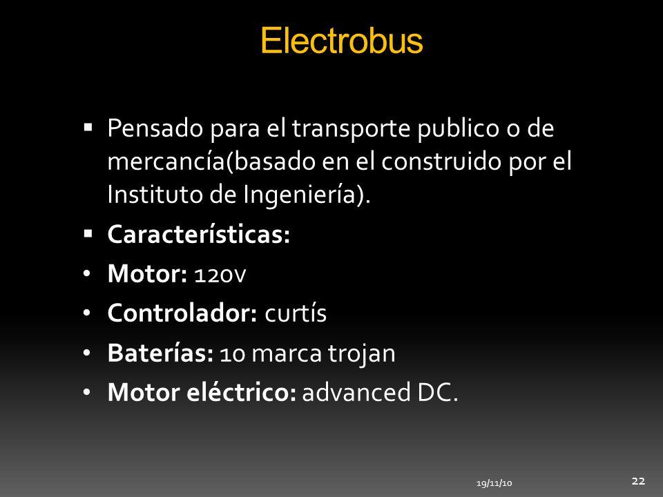 Electrobus Pensado para el transporte publico o de mercancía(basado en el construido por el Instituto de Ingeniería).