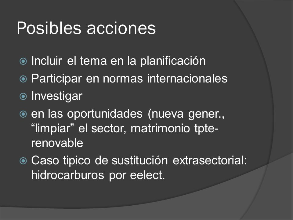 Posibles acciones Incluir el tema en la planificación