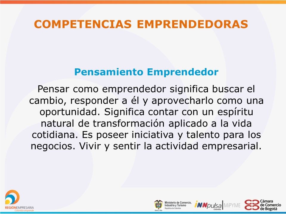 COMPETENCIAS EMPRENDEDORAS Pensamiento Emprendedor