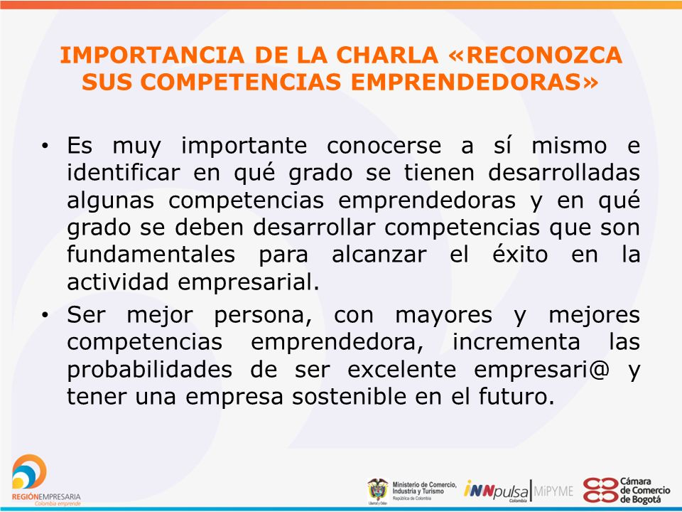 IMPORTANCIA DE LA CHARLA «RECONOZCA SUS COMPETENCIAS EMPRENDEDORAS»