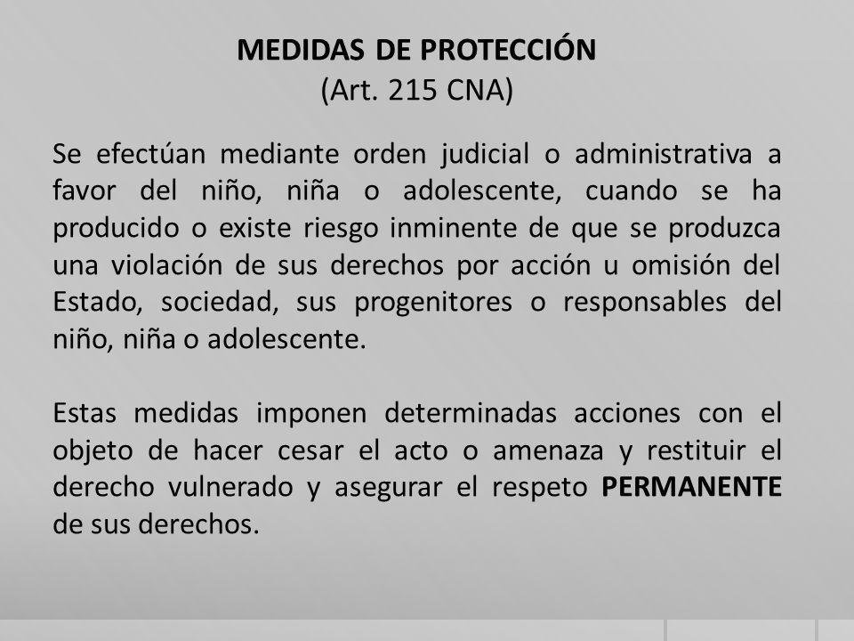 MEDIDAS DE PROTECCIÓN (Art. 215 CNA)