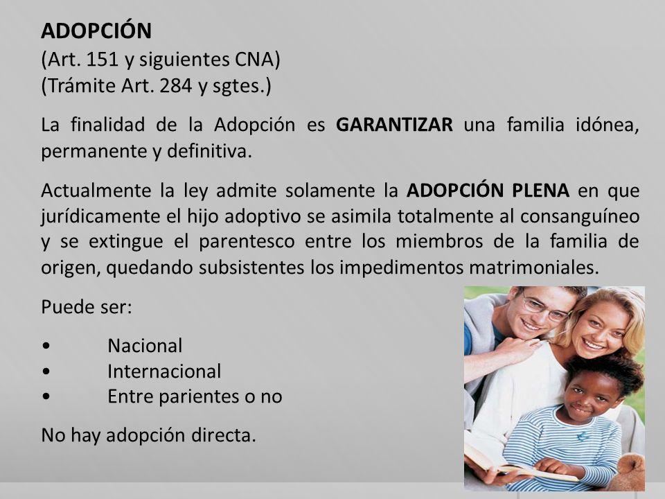 ADOPCIÓN (Art. 151 y siguientes CNA) (Trámite Art. 284 y sgtes.)