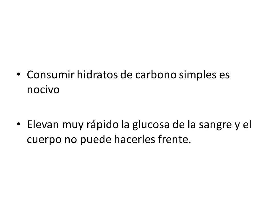 Consumir hidratos de carbono simples es nocivo