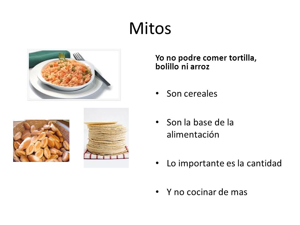 Mitos Son cereales Son la base de la alimentación