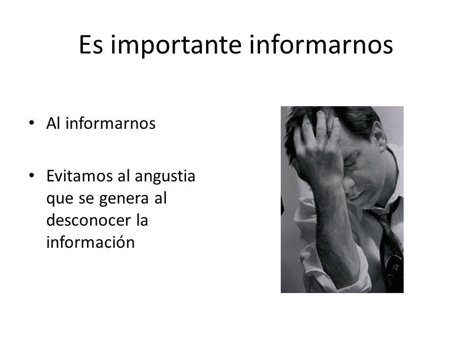 Es importante informarnos