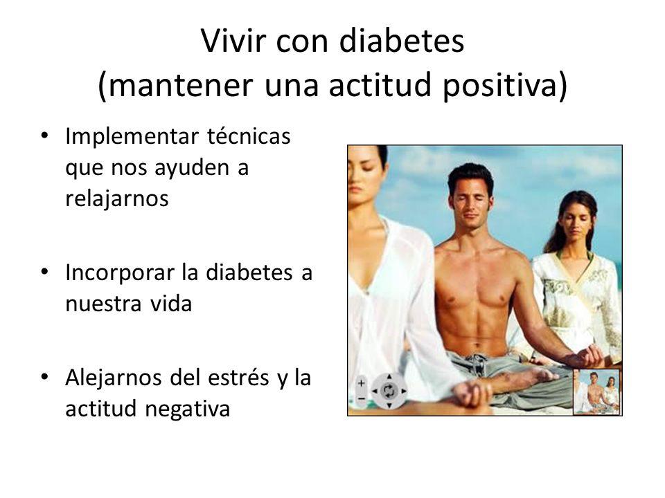 Vivir con diabetes (mantener una actitud positiva)