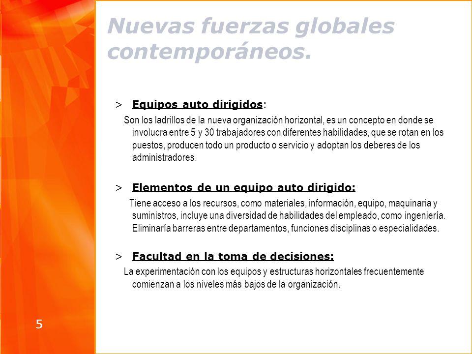 Nuevas fuerzas globales contemporáneos.