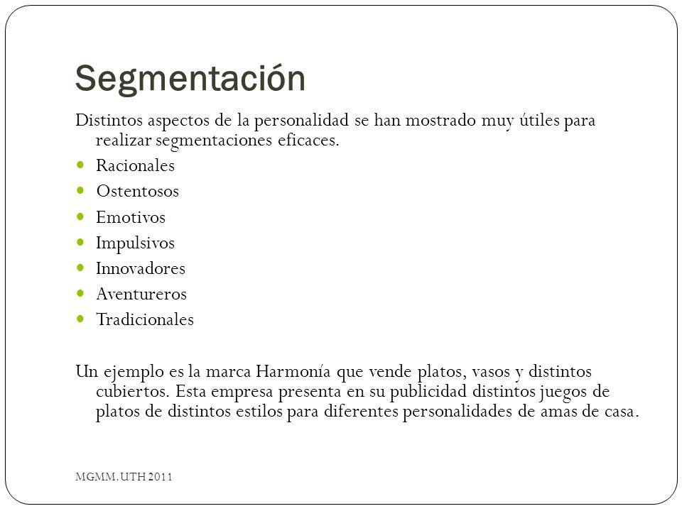 Segmentación Distintos aspectos de la personalidad se han mostrado muy útiles para realizar segmentaciones eficaces.