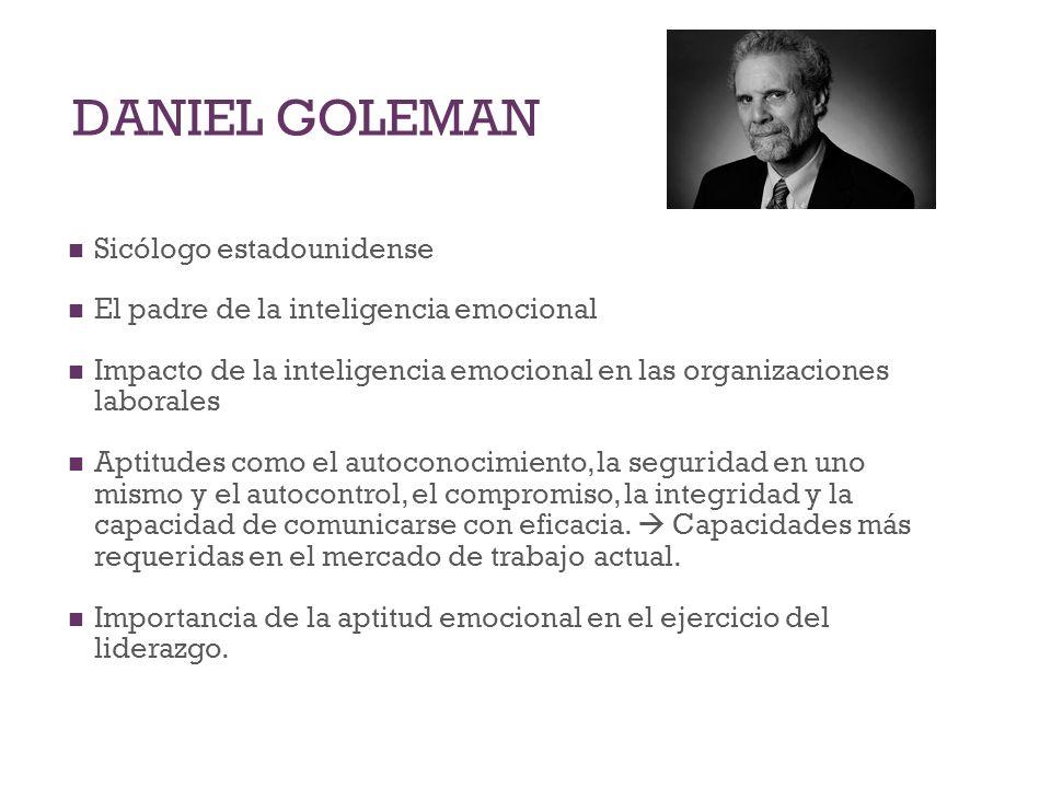 DANIEL GOLEMAN Sicólogo estadounidense