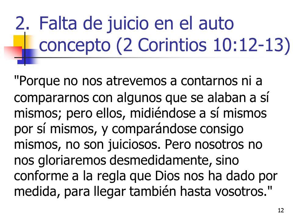 Falta de juicio en el auto concepto (2 Corintios 10:12-13)