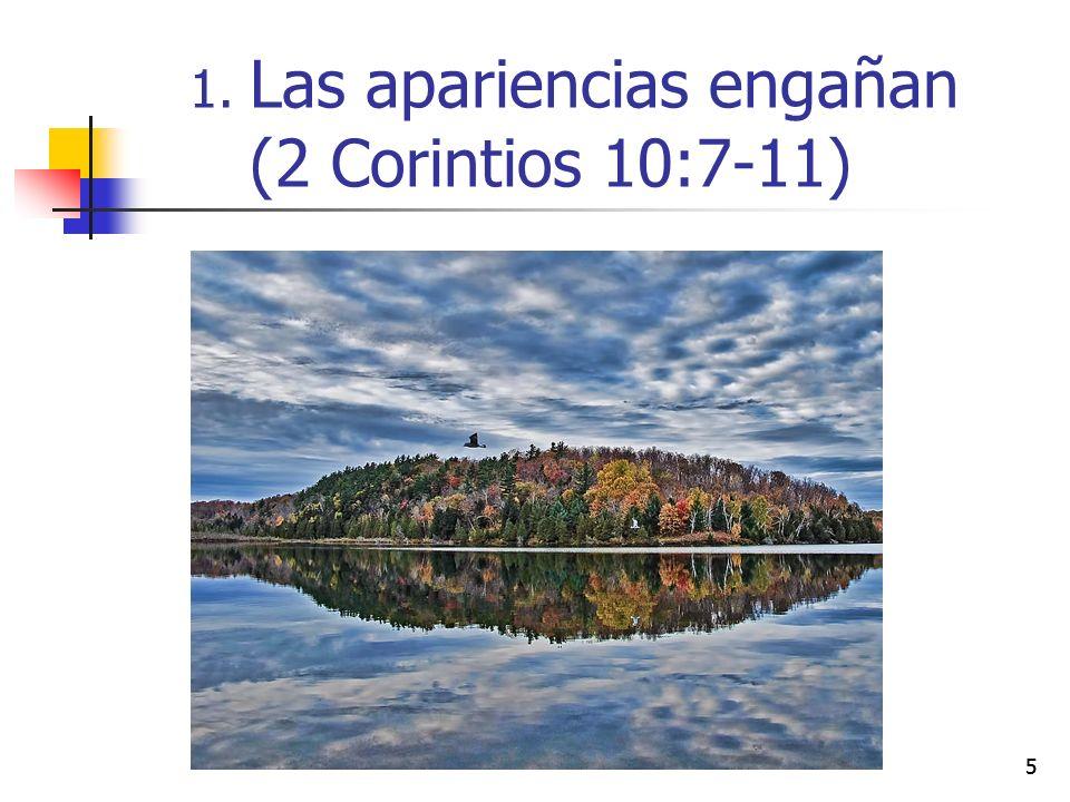 Las apariencias engañan (2 Corintios 10:7-11)
