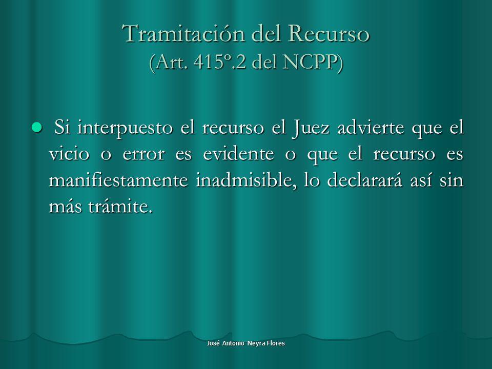 Tramitación del Recurso (Art. 415º.2 del NCPP)