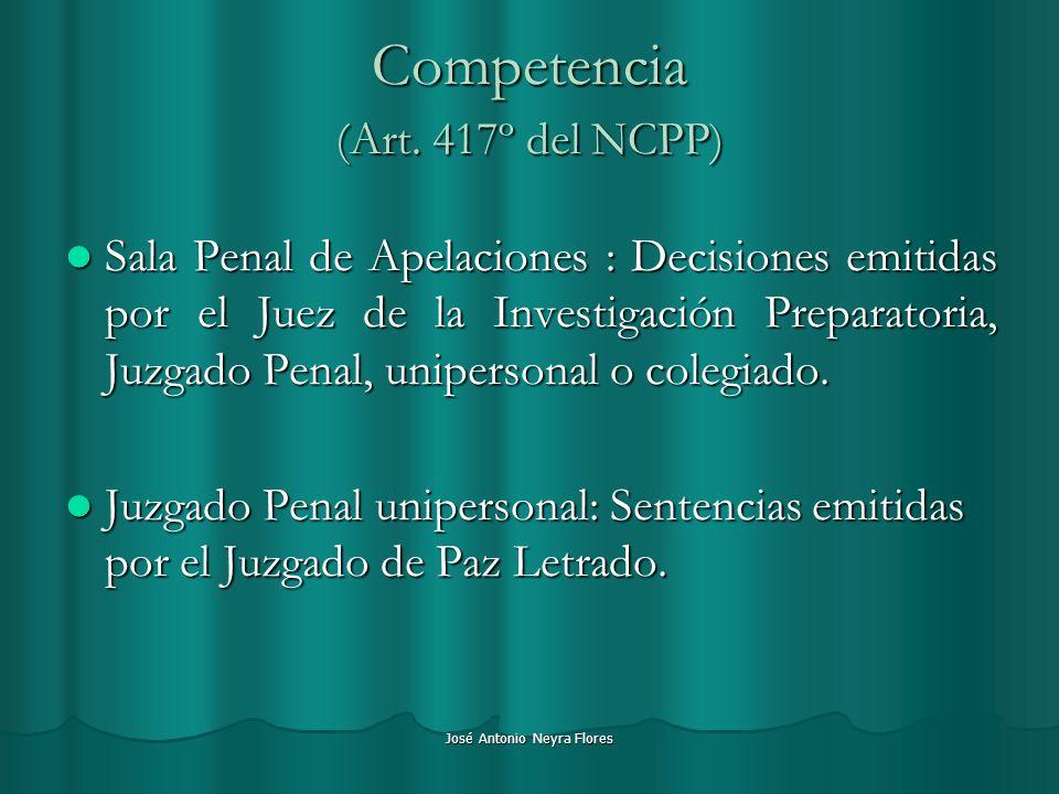 Competencia (Art. 417º del NCPP)