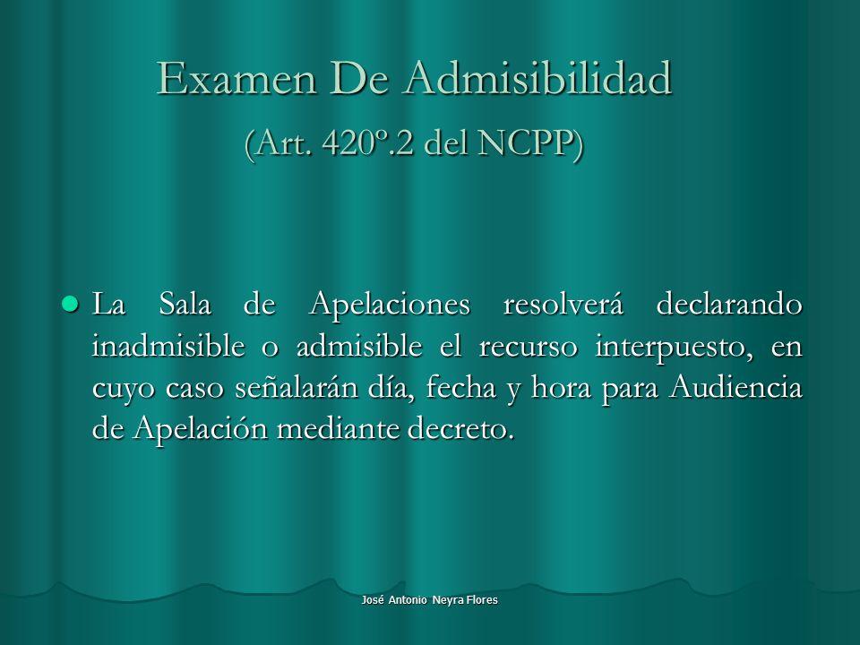 Examen De Admisibilidad (Art. 420º.2 del NCPP)