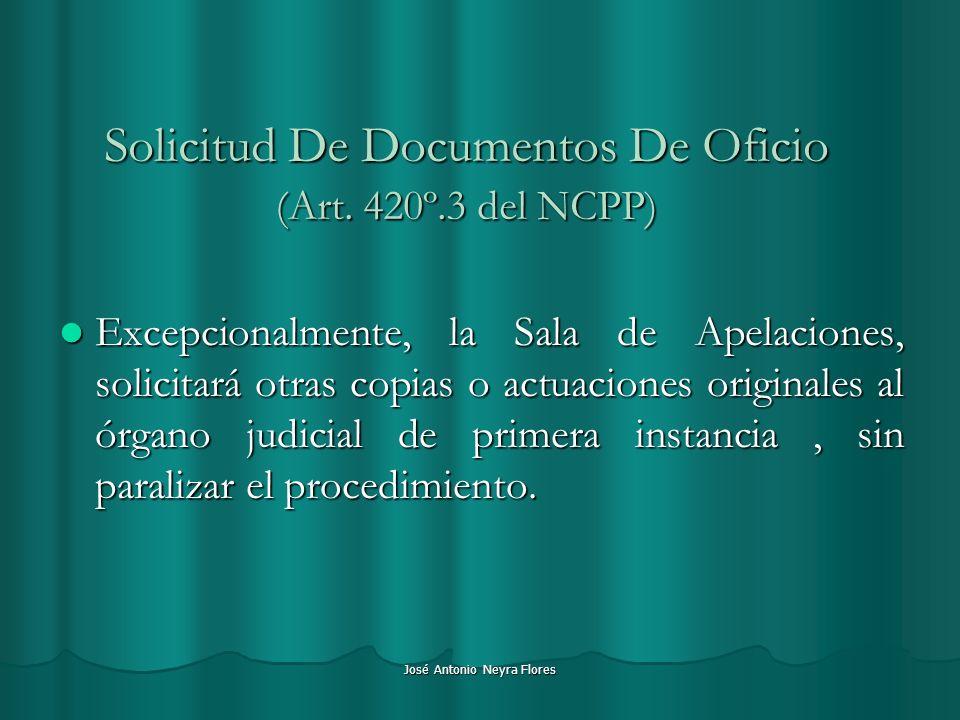 Solicitud De Documentos De Oficio (Art. 420º.3 del NCPP)
