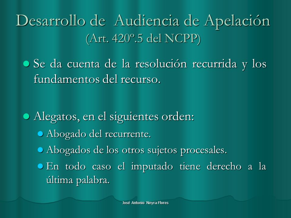 Desarrollo de Audiencia de Apelación (Art. 420º.5 del NCPP)