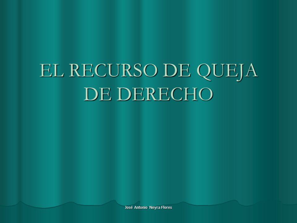 EL RECURSO DE QUEJA DE DERECHO