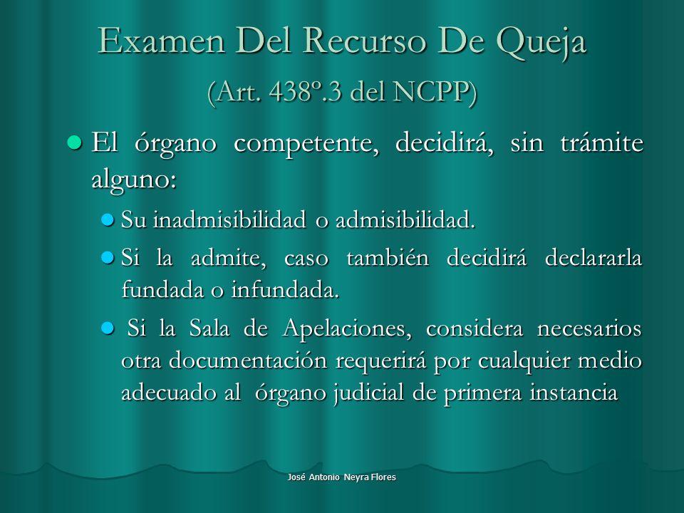 Examen Del Recurso De Queja (Art. 438º.3 del NCPP)